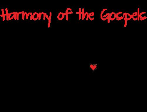 Harmony of the Gospels Bible Study